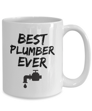 Load image into Gallery viewer, Plumber Mug Best Ever Funny Gift for Coworkers Novelty Gag Coffee Tea Cup-Coffee Mug