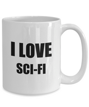 Load image into Gallery viewer, I Love Sci-Fi Mug Funny Gift Idea Novelty Gag Coffee Tea Cup-Coffee Mug