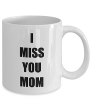 Load image into Gallery viewer, Miss You Mom Mug I From Daughter Son Funny Gift Idea for Novelty Gag Coffee Tea Cup-Coffee Mug