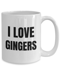 I Love Gingers Mug Funny Gift Idea Novelty Gag Coffee Tea Cup-Coffee Mug