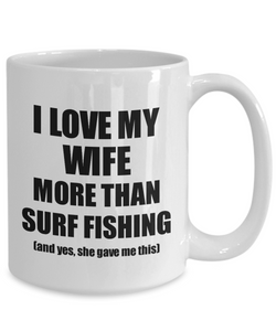 Surf Fishing Husband Mug Funny Valentine Gift Idea For My Hubby Lover From Wife Coffee Tea Cup-Coffee Mug