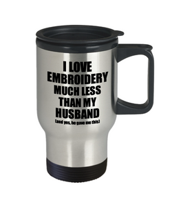 Embroidery Wife Travel Mug Funny Valentine Gift Idea For My Spouse From Husband I Love Coffee Tea 14 oz Insulated Lid Commuter-Travel Mug