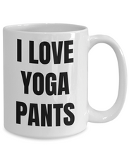 Load image into Gallery viewer, I Love Yoga Pants Mug Funny Gift Idea Novelty Gag Coffee Tea Cup-Coffee Mug