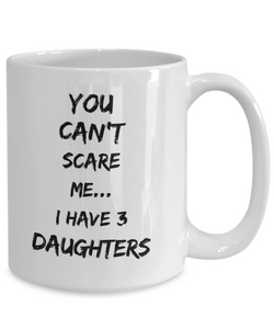 I have 3 daughters mug-Coffee Mug
