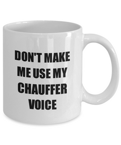 Chauffer Mug Coworker Gift Idea Funny Gag For Job Coffee Tea Cup-Coffee Mug
