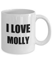 Load image into Gallery viewer, I Love Molly Mug Funny Gift Idea Novelty Gag Coffee Tea Cup-Coffee Mug