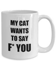 Load image into Gallery viewer, F U Cat Mug Fu Fuck You Funny Gift Idea for Novelty Gag Coffee Tea Cup-[style]