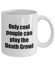 Load image into Gallery viewer, Death Growl Player Mug Musician Funny Gift Idea Gag Coffee Tea Cup-Coffee Mug