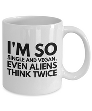 Load image into Gallery viewer, Funny Coffee Mug for Vegan - I'm So Single And Vegan-Coffee Mug