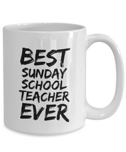 Load image into Gallery viewer, Sunday School Teacher Mug Best Ever Funny Gift Idea for Novelty Gag Coffee Tea Cup-[style]