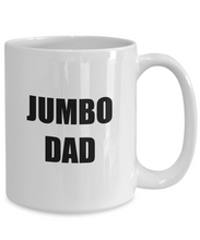 Load image into Gallery viewer, Dad Jumbo Coffee Mug Funny Gift Idea for Novelty Gag Coffee Tea Cup-[style]