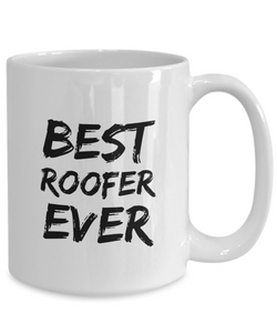 Roofer Mug Best Ever Funny Gift for Coworkers Novelty Gag Coffee Tea Cup-Coffee Mug