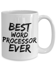 Load image into Gallery viewer, Word Processor Mug Best Ever Funny Gift for Coworkers Novelty Gag Coffee Tea Cup-Coffee Mug