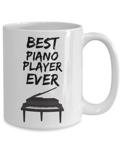 Pianist Mug - Best Piano Player Ever - Funny Gift for Piano Fan-Coffee Mug