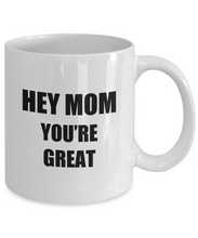 Load image into Gallery viewer, Hey Mom Coffee Mug Funny Gift Idea for Novelty Gag Coffee Tea Cup-[style]