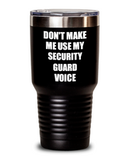 Load image into Gallery viewer, Funny Security Guard Tumbler Coworker Gift Gag Saying Don't Make Me Use My Voice Insulated with Lid Cup-Tumbler