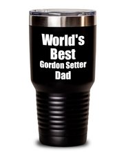 Load image into Gallery viewer, Gordon Setter Dad Tumbler Worlds Best Dog Lover Funny Gift For Pet Owner Coffee Tea Insulated Cup With Lid-Tumbler