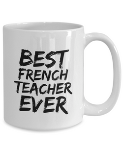 Fench Teacher Mug Best Professor Ever Funny Gift for Coworkers Novelty Gag Coffee Tea Cup-Coffee Mug