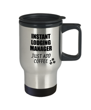 Load image into Gallery viewer, Lodging Manager Travel Mug Instant Just Add Coffee Funny Gift Idea for Coworker Present Workplace Joke Office Tea Insulated Lid Commuter 14 oz-Travel Mug