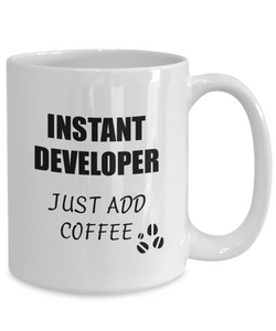 Developer Mug Instant Just Add Coffee Funny Gift Idea for Corworker Present Workplace Joke Office Tea Cup-Coffee Mug