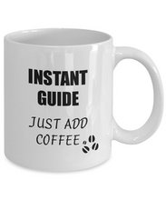 Load image into Gallery viewer, Guide Mug Instant Just Add Coffee Funny Gift Idea for Corworker Present Workplace Joke Office Tea Cup-Coffee Mug