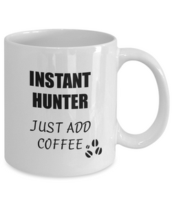 Hunter Mug Instant Just Add Coffee Funny Gift Idea for Corworker Present Workplace Joke Office Tea Cup-Coffee Mug
