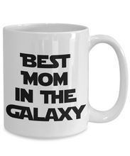 Load image into Gallery viewer, Best Mom in the Galaxy Mug Funny Gift for Nerd Sci-Fi Lover Star Fantasy Fan Coffee Tea Cup-Coffee Mug