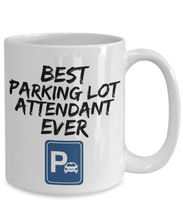 Load image into Gallery viewer, Parking Lot Attendant Mug - Best Parkinglot Attendant Ever - Funny Gift-Coffee Mug