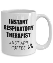 Load image into Gallery viewer, Respiratory Therapist Mug Instant Just Add Coffee Funny Gift Idea for Corworker Present Workplace Joke Office Tea Cup-Coffee Mug