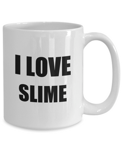 I Love Slime Mug Funny Gift Idea Novelty Gag Coffee Tea Cup-Coffee Mug