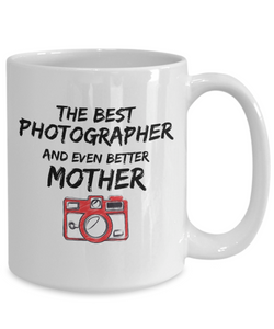 Photo Lover Mom Mug Best Photographer Mother Funny Gift for Novelty Gag Coffee Tea Cup-Coffee Mug