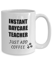 Load image into Gallery viewer, Daycare Teacher Mug Instant Just Add Coffee Funny Gift Idea for Corworker Present Workplace Joke Office Tea Cup-Coffee Mug