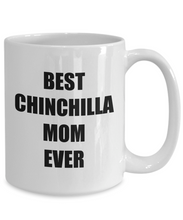 Load image into Gallery viewer, Chinchilla Mom Mug Dog Lover Funny Gift Idea for Novelty Gag Coffee Tea Cup-Coffee Mug