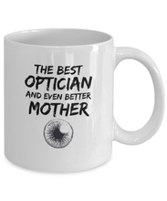Load image into Gallery viewer, Optician Mom Mug Best Mother Funny Gift for Mama Novelty Gag Coffee Tea Cup-Coffee Mug