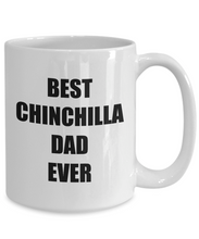 Load image into Gallery viewer, Chinchilla Dad Mug Dog Lover Funny Gift Idea for Novelty Gag Coffee Tea Cup-Coffee Mug