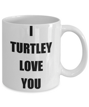 Load image into Gallery viewer, I Turtley Love You Mug Funny Gift Idea Novelty Gag Coffee Tea Cup-Coffee Mug