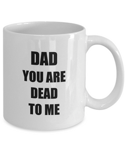 Dead Dad Mug Funny Gift Idea for Novelty Gag Coffee Tea Cup-[style]