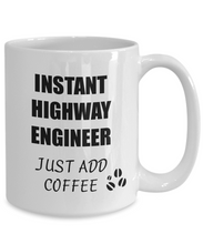 Load image into Gallery viewer, Highway Engineer Mug Instant Just Add Coffee Funny Gift Idea for Corworker Present Workplace Joke Office Tea Cup-Coffee Mug