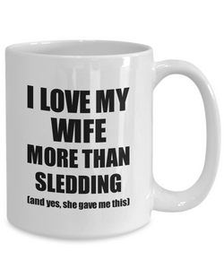 Sledding Husband Mug Funny Valentine Gift Idea For My Hubby Lover From Wife Coffee Tea Cup-Coffee Mug