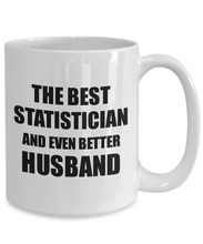 Load image into Gallery viewer, Statistician Husband Mug Funny Gift Idea for Lover Gag Inspiring Joke The Best And Even Better Coffee Tea Cup-Coffee Mug