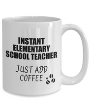 Load image into Gallery viewer, Elementary School Teacher Mug Instant Just Add Coffee Funny Gift Idea for Coworker Present Workplace Joke Office Tea Cup-Coffee Mug