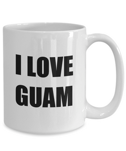 I Love Guam Mug Funny Gift Idea Novelty Gag Coffee Tea Cup-[style]
