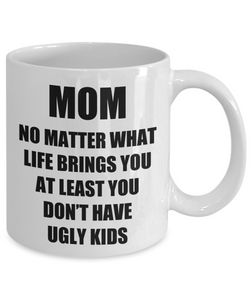Mom Ugly Kids Mug From Daughter Son Funny Gift Idea for Novelty Gag Coffee Tea Cup-[style]