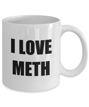 Load image into Gallery viewer, I Love Meth Mug Funny Gift Idea Novelty Gag Coffee Tea Cup-[style]
