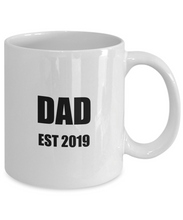Load image into Gallery viewer, Dad Est 2019 Mug New Future Father Funny Gift Idea for Novelty Gag Coffee Tea Cup-Coffee Mug