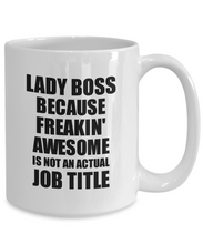 Load image into Gallery viewer, Lady Boss Mug Freaking Awesome Funny Gift Idea for Coworker Employee Office Gag Job Title Joke Tea Cup-Coffee Mug
