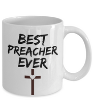 Load image into Gallery viewer, Preacher Mug Preach Best Ever Funny Gift for Coworkers Novelty Gag Coffee Tea Cup-Coffee Mug