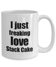 Load image into Gallery viewer, Stack Cake Lover Mug I Just Freaking Love Funny Gift Idea For Foodie Coffee Tea Cup-Coffee Mug