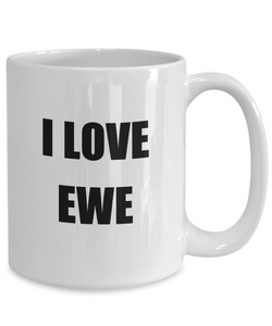 I Love Ewe Mug Funny Gift Idea Novelty Gag Coffee Tea Cup-Coffee Mug