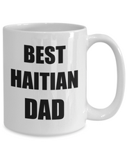 Load image into Gallery viewer, Haitian Dad Mug Best Funny Gift Idea for Novelty Gag Coffee Tea Cup-Coffee Mug